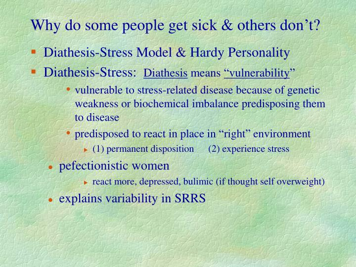 Why do some people get sick & others don't?