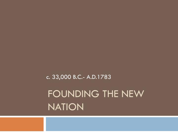 founding the new nation n.