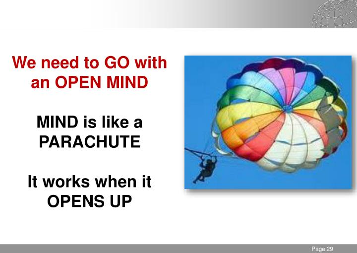 We need to GO with an OPEN MIND