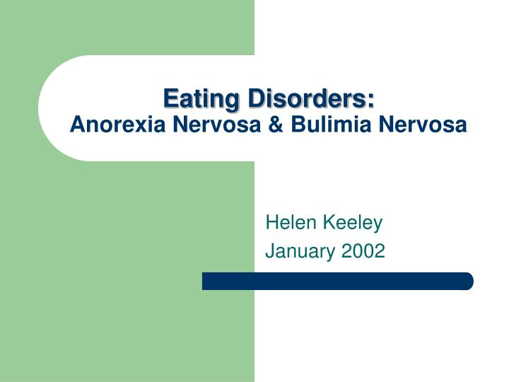 the description of the eating disorder anorexia nervosa Description of anorexia nervosa  beat anorexia in the specified duration percentage of australians that suffer from binge eating disorder, bulimia nervosa and.
