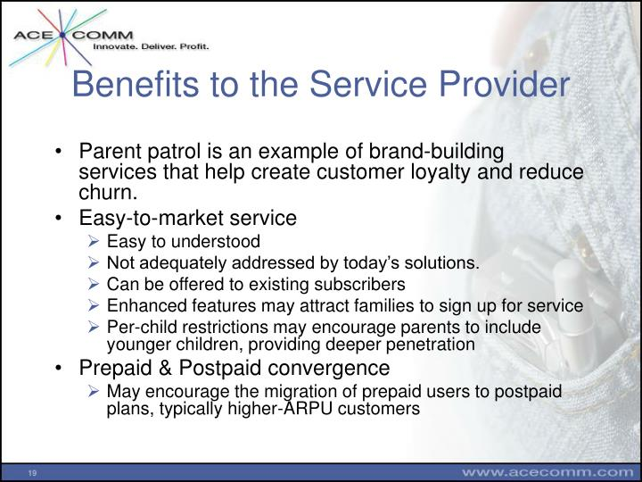 Benefits to the Service Provider