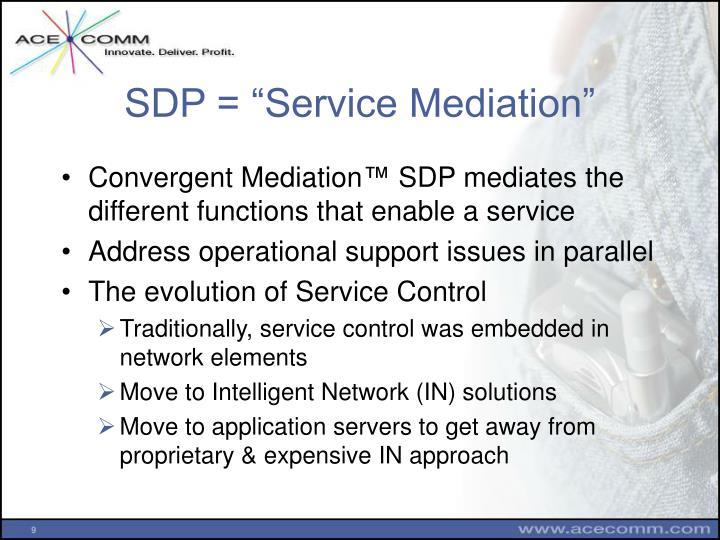 "SDP = ""Service Mediation"""