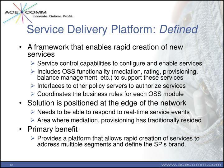 Service Delivery Platform: