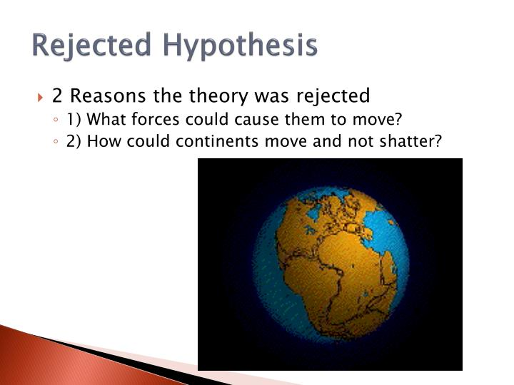 Rejected Hypothesis
