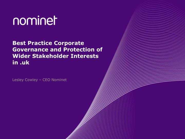 Best practice corporate governance and protection of wider stakeholder interests in uk