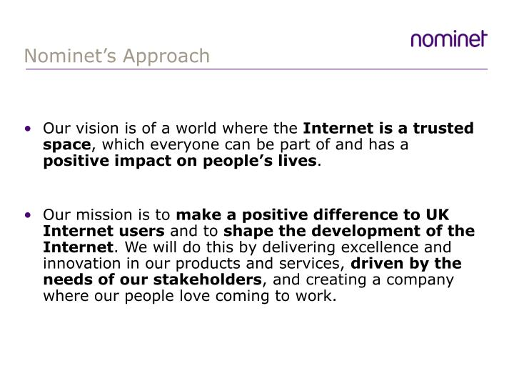 Nominet's Approach
