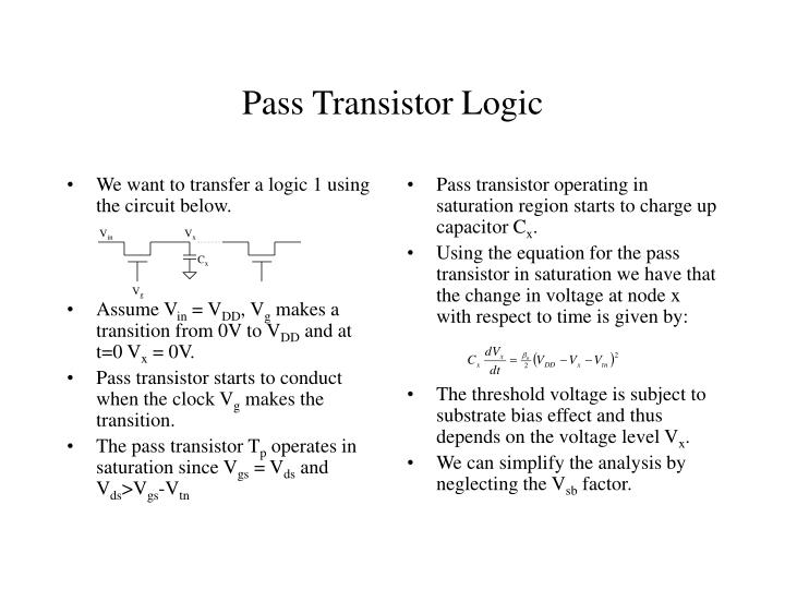 We want to transfer a logic 1 using the circuit below.