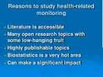 reasons to study health related monitoring