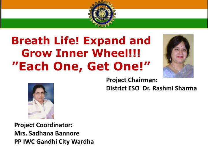Breath Life! Expand and Grow Inner Wheel!!!