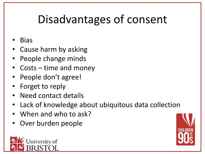 Disadvantages of consent