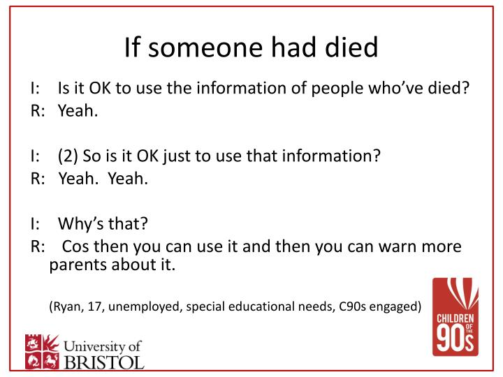 If someone had died