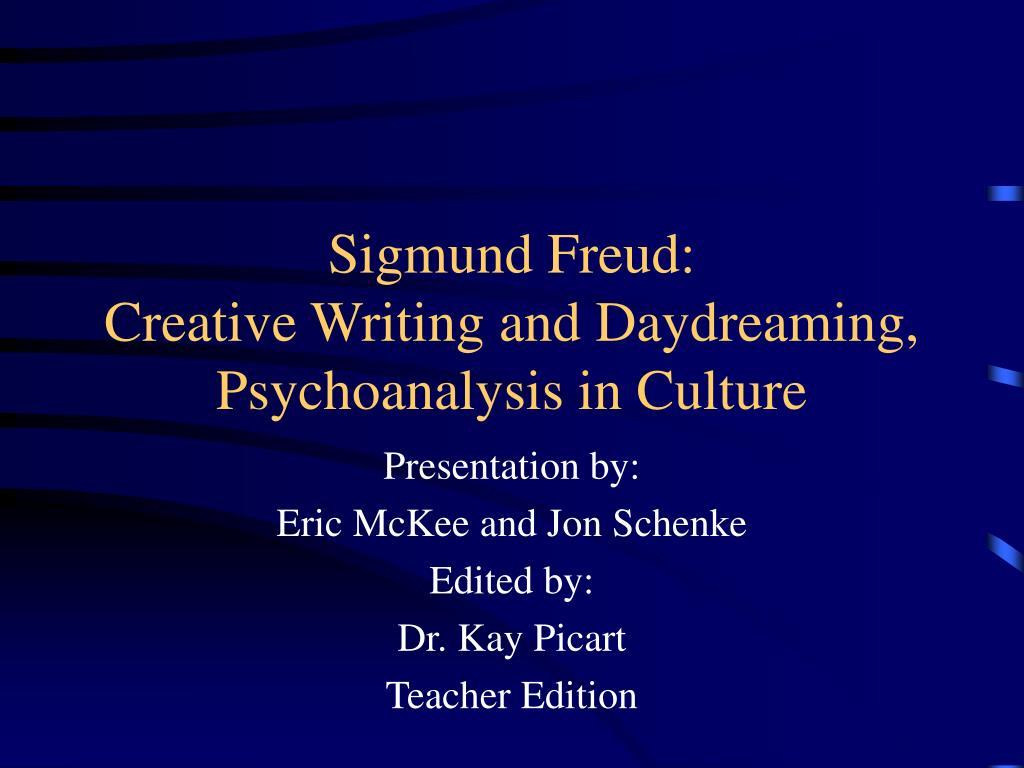 creative writing and daydreaming sigmund freud
