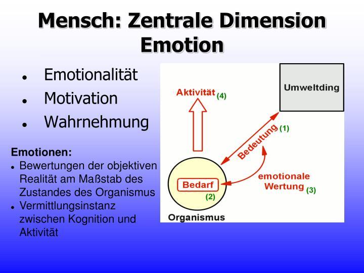Mensch: Zentrale Dimension Emotion