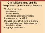 clinical symptoms and the progression of alzheimer s disease