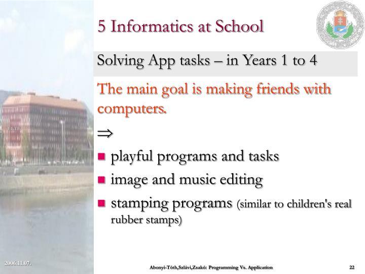 5 Informatics at School