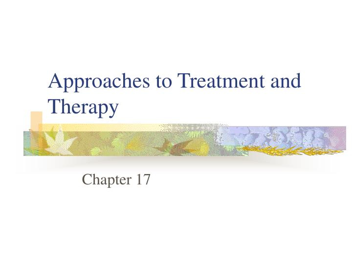 approaches to treatment and therapy n.
