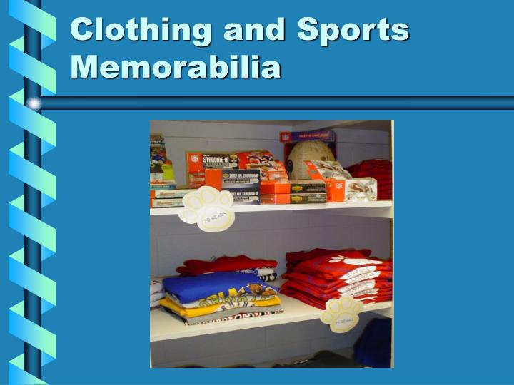Clothing and Sports Memorabilia