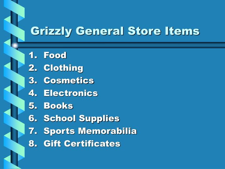 Grizzly General Store Items