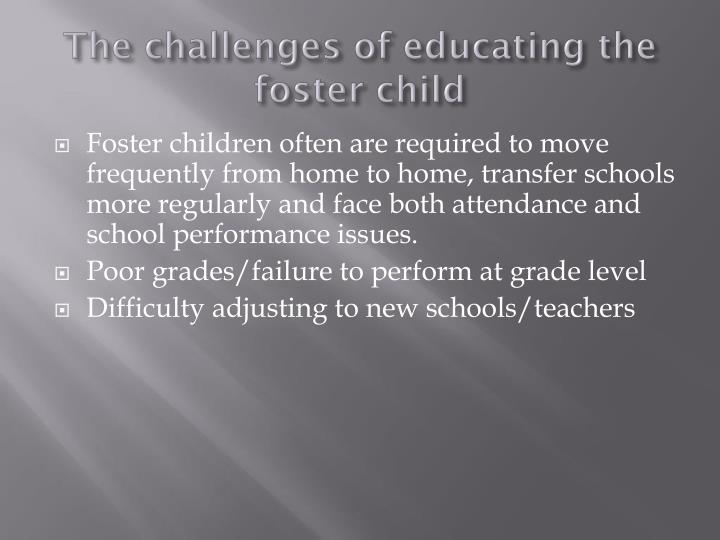 The challenges of educating the foster child