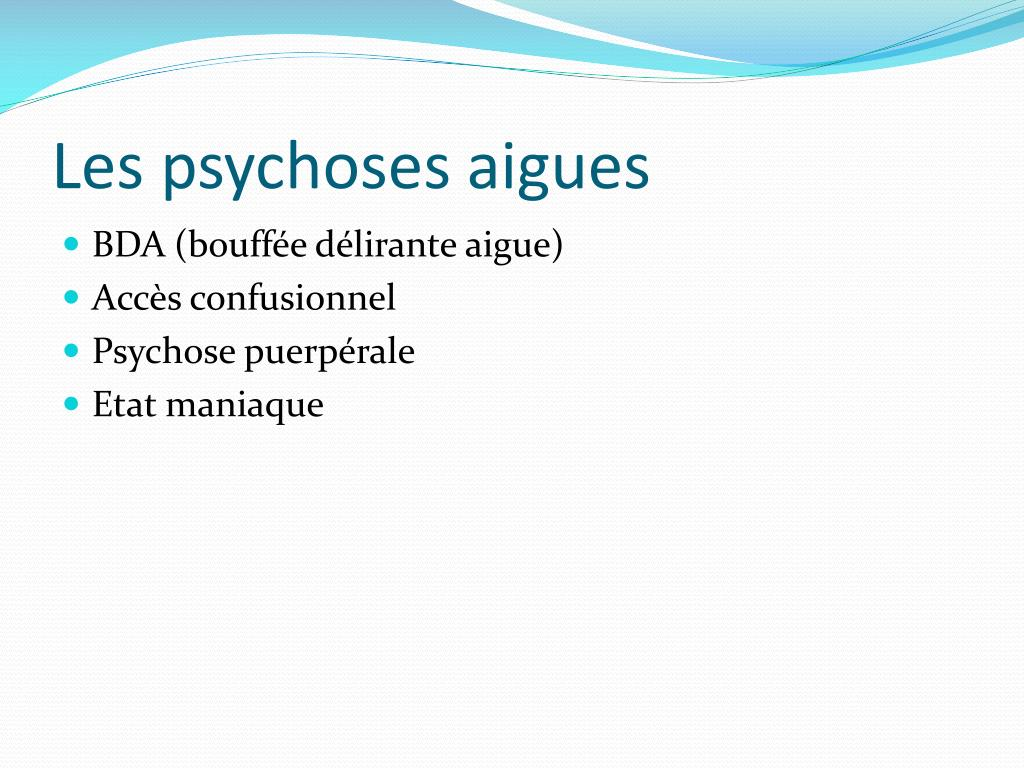 PPT - LES PSYCHOSES PowerPoint Presentation - ID:6588452