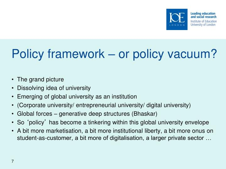 Policy framework – or policy vacuum?
