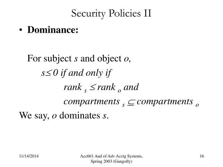 Security Policies II