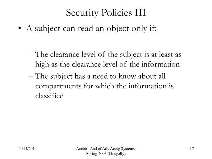 Security Policies III