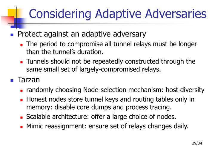 Considering Adaptive Adversaries