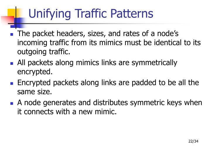 Unifying Traffic Patterns