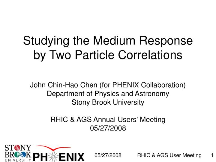 Studying the medium response by two particle correlations