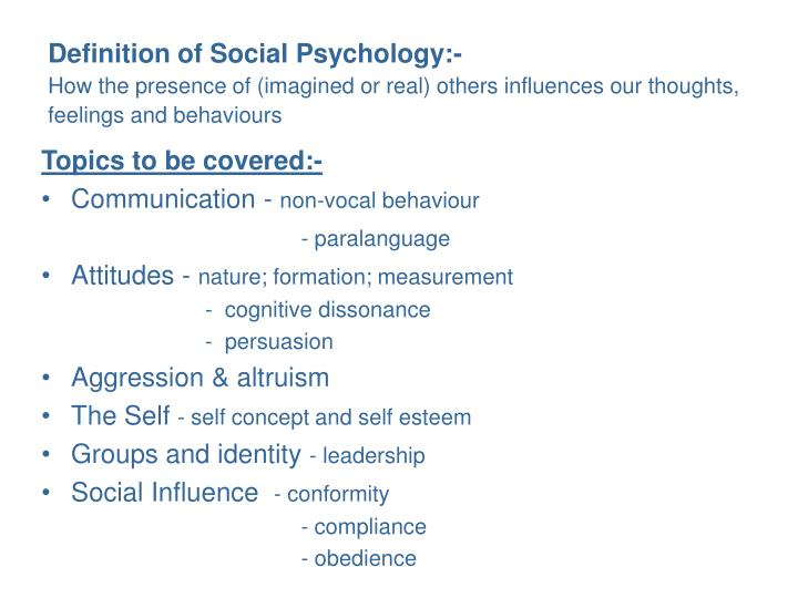 Definition of Social Psychology:-