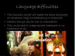 language difficulties