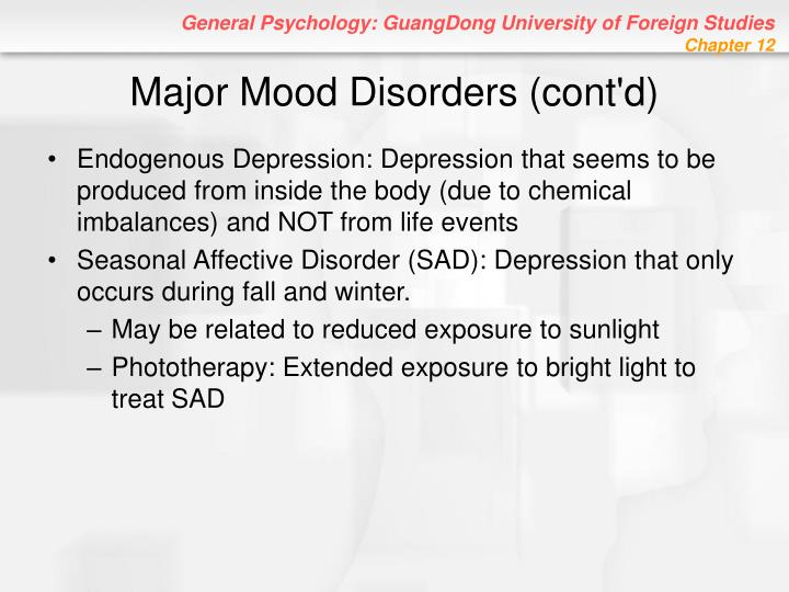 Major Mood Disorders (cont'd)
