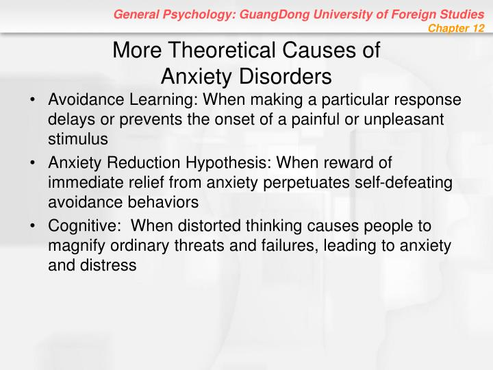 More Theoretical Causes of