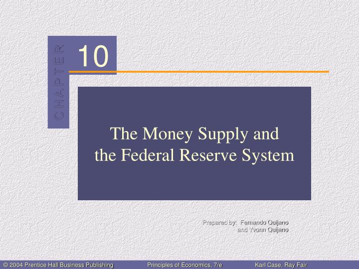 the money supply and the federal reserve system n.