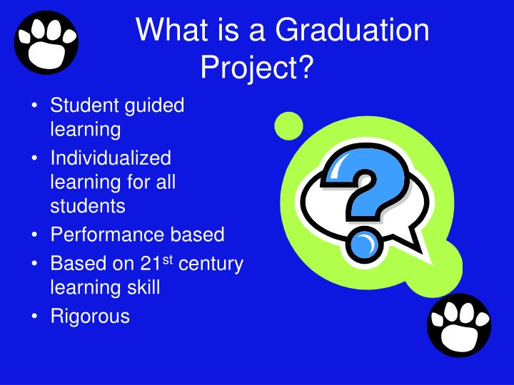 What is a graduation project