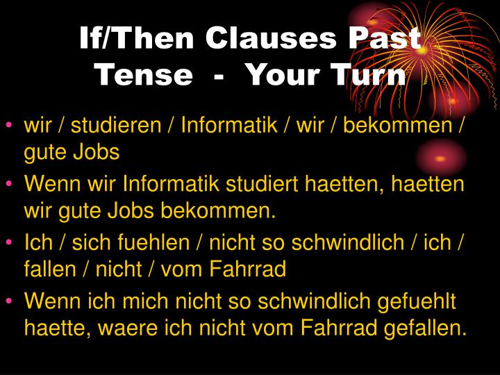 If/Then Clauses Past
