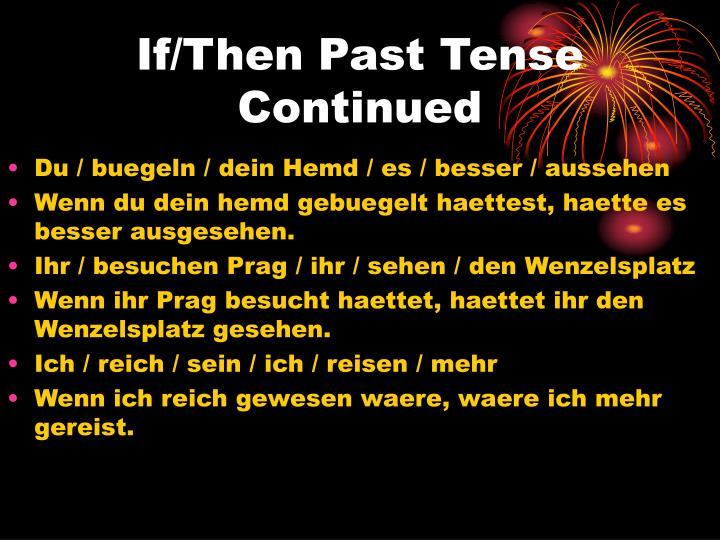 If/Then Past Tense