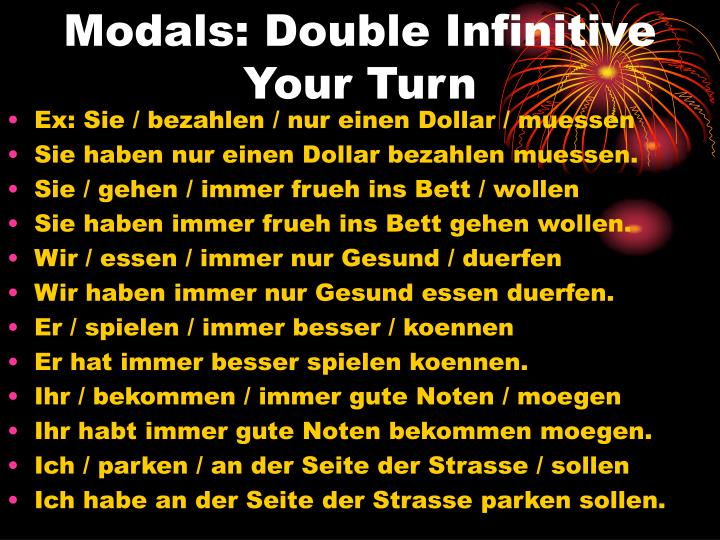 Modals: Double Infinitive
