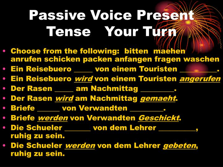 Passive Voice Present Tense   Your Turn