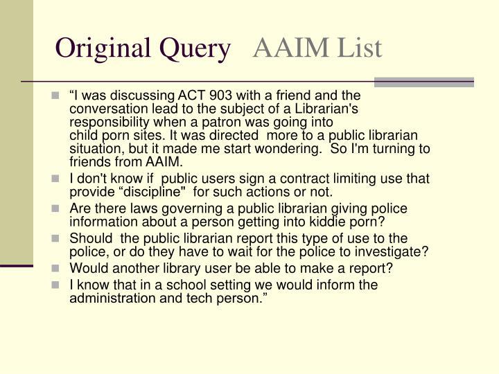 Original query aaim list
