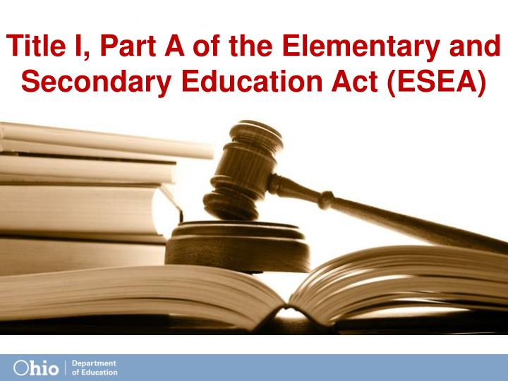 Title I, Part A of the Elementary and Secondary Education Act (ESEA)