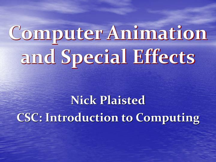 nick plaisted csc introduction to computing n.