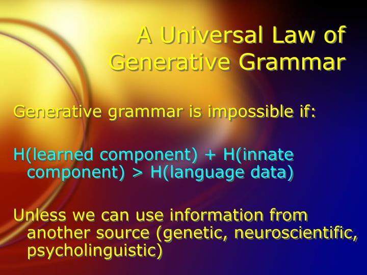 A Universal Law of Generative Grammar