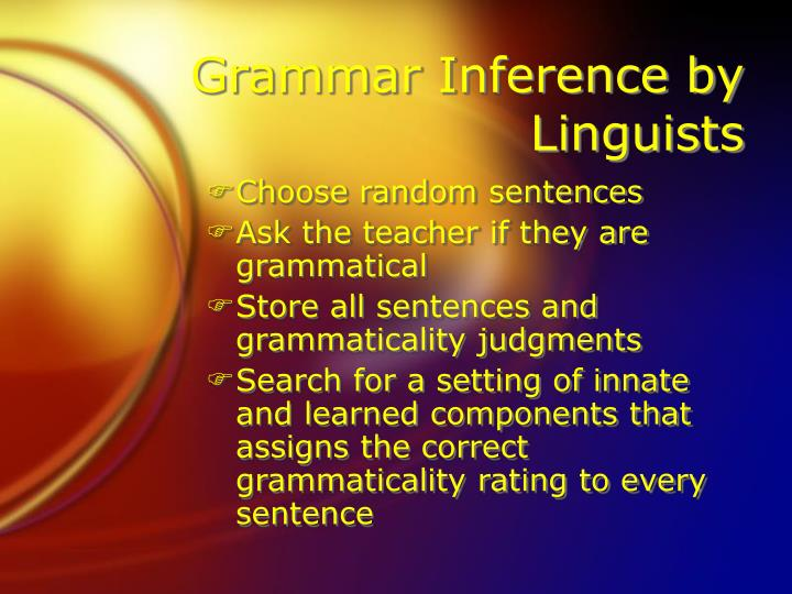 Grammar Inference by Linguists