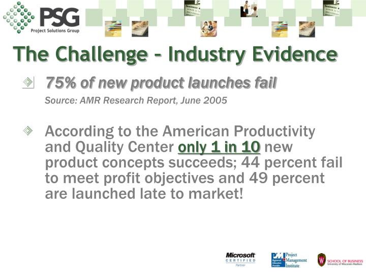 The Challenge – Industry Evidence