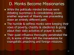 d monks become missionaries