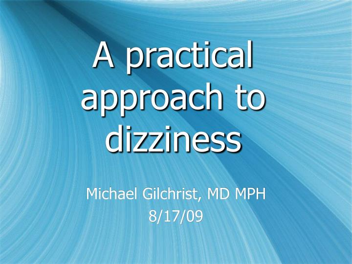 a practical approach to dizziness n.