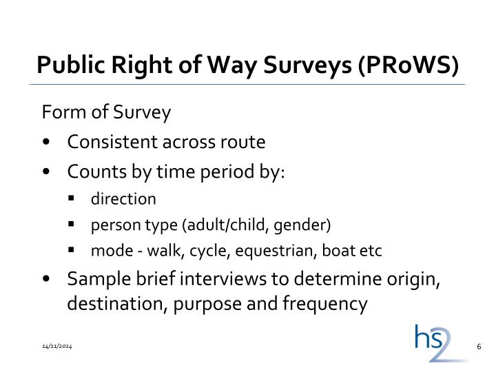 Public Right of Way Surveys (PRoWS)