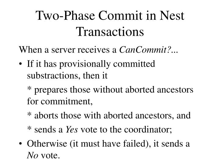 Two-Phase Commit in Nest Transactions